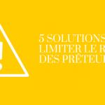 6 solutions pour protéger les prêteurs contre les risques d'impayé