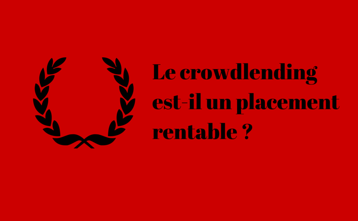 Le crowdlending : Placement rentable ?