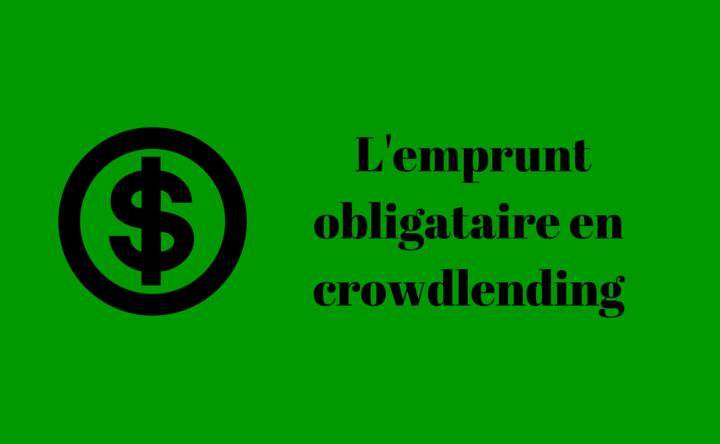 Le prêt obligataire dans le crowdlending