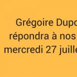 Interview de Grégoire DUPONT – ORIAS – 27 juillet 2016 à 15h