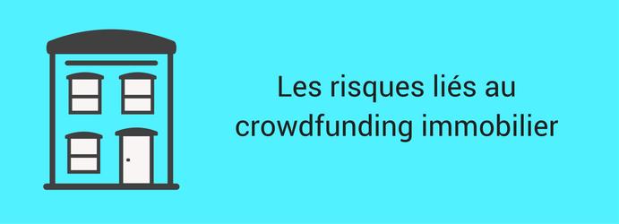 Les risques liés au crowdfunding immobilier