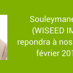 Interview de Souleymane-Jean GALADIMA – Wiseed Immobilier – 16 février 2017 à 20h15