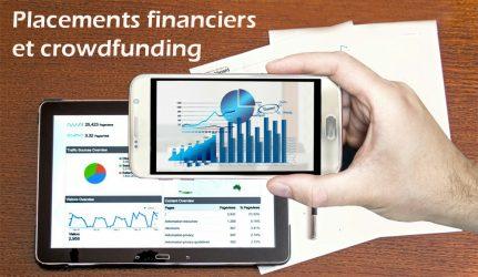 Les placements financiers et le crowdfunding